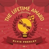 The Lifetime Award Collection, Vol. 1 by Elvis Presley