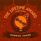 The Lifetime Award Collection de Gabriel Fauré