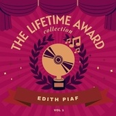 The Lifetime Award Collection, Vol. 1 de Edith Piaf