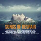 Songs of Despair by Various Artists