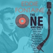 The One and Only by Eddie Fontaine