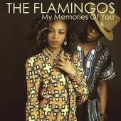 My Memories of You by The Flamingoes