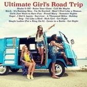 Ultimate Girl's Road Trip von Various Artists