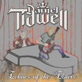 Echoes of the Elders by Daniel Tidwell
