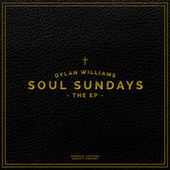 Soul Sundays, Vol. 1 by Dylan Williams
