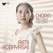 Chopin: Preludes & Piano Works - 24 Preludes, Op. 28: No. 4 in E Minor fra Aimi Kobayashi