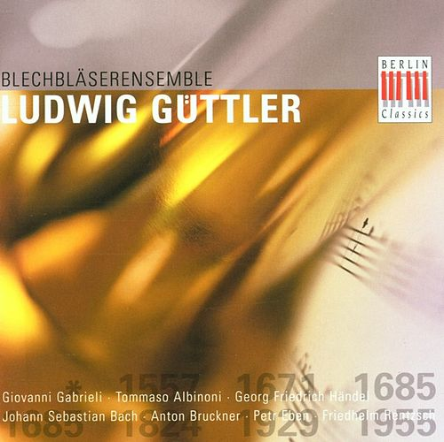 Gabrieli, Albinoni, Eben, Bach, Rentzsch, Bruckner, Händel: Works for Brass Ensemble by Various Artists