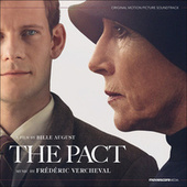 The Pact (Original Motion Picture Soundtrack) by Frederic Vercheval