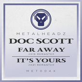 Far Away / It's Yours (Remasters) by Doc Scott