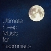 Ultimate Sleep Music for Insomniacs de Healing Yoga Meditation Music Consort