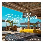 Cafe Chic Bossa Nova by Kaysha