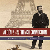 Albeniz: The French Connection by Marisa Martins