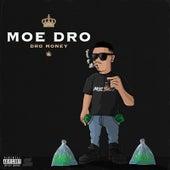 Dro Money by Moedro