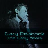 Gary Peacock: The Early Years de Gary Peacock
