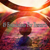 49 Foundations for Research von Music For Meditation