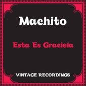 Esta Es Graciela (Hq Remastered) by Machito