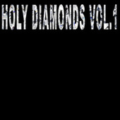 Holy Diamonds, Vol. 1 by Lyrical Talent L.T.