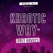 Khaotic Way by Drey Havocs