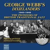 George Webb's Dixielanders 1945-1948 de George Webb's Dixielanders