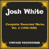 Complete Recorded Works, Vol. 2 (1933-1935) (Hq Remastered) de Josh White