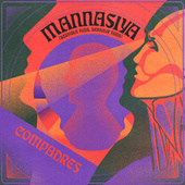 Mannasiya (Berhulu Hina Berhilir Fana) by Los Compadres