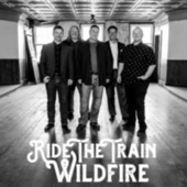 Ride The Train by Wildfire