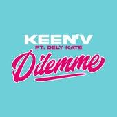Dilemme (feat. Dely Kate) de Keen'V