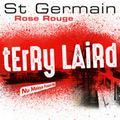 Rose rouge (Terry Laird Nu Maloya Fusion Mix) fra St. Germain