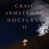 Nocturne 11 by Craig Armstrong