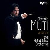 Riccardo Muti Conducts the Philadelphia Orchestra de Philadelphia Orchestra