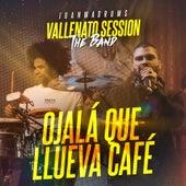 Ojalá Que Llueva Café (Vallenato Session) [En Vivo] de JuanmaDrums