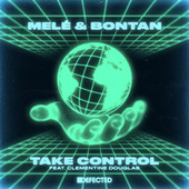 Take Control (feat. Clementine Douglas) by Melé