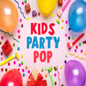 Kids Party Pop by Various Artists