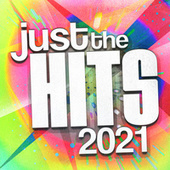 Just the Hits 2021 by Various Artists