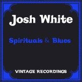 Spirituals & Blues (Hq Remastered) de Josh White