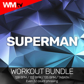 Superman (Workout Bundle / Even 32 Count Phrasing) by Workout Music Tv