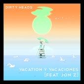 Vacation y Vacaciones (feat. Jon Z) von Dirty Heads