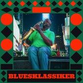 Blues Klassiker by Various Artists