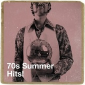 70s Summer Hits! by 70s Greatest Hits