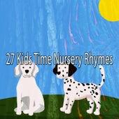 27 Kids Time Nursery Rhymes by Canciones Infantiles