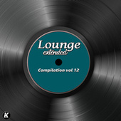 Lounge Extended Compilation, Vol. 12 by Various Artists