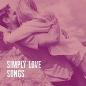 Simply Love Songs by 70s Love Songs
