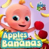 Apples & Bananas by LooLoo Kids