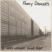I Was Never Your Age de Various Artists