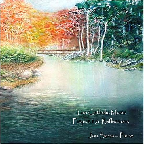 The Catholic Music Project 15: Reflections by Jon Sarta