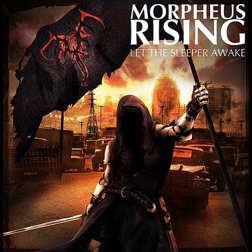 Let the Sleeper Awake by Morpheus Rising