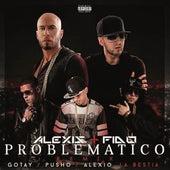 Problematico (Remix) by Alexis Y Fido