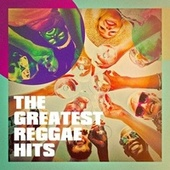 The Greatest Reggae Hits by Best Of Hits