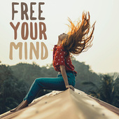 Free Your Mind by Various Artists