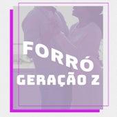 Forró Geração Z de Various Artists
